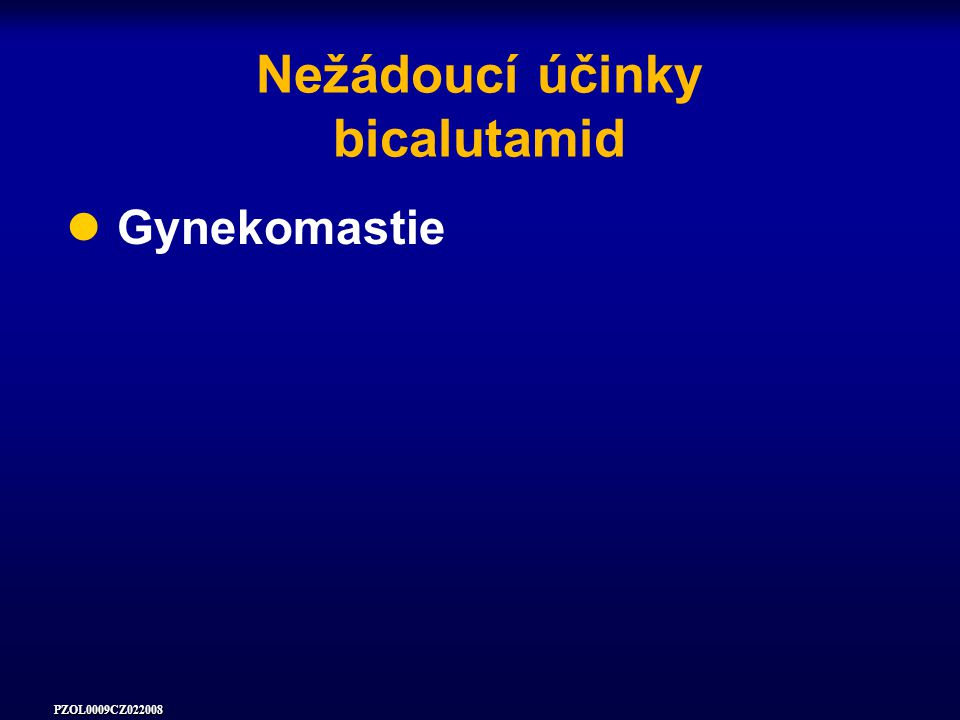 Nežádoucí účinky bicalutamid