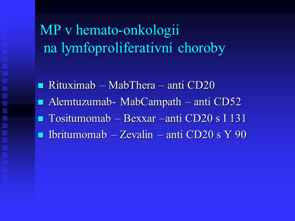 MP v hemato-onkologii na lymfoproliferativní choroby