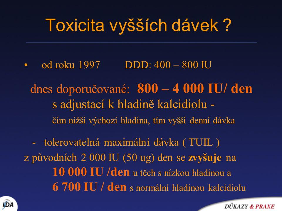 Toxicita vyšších dávek