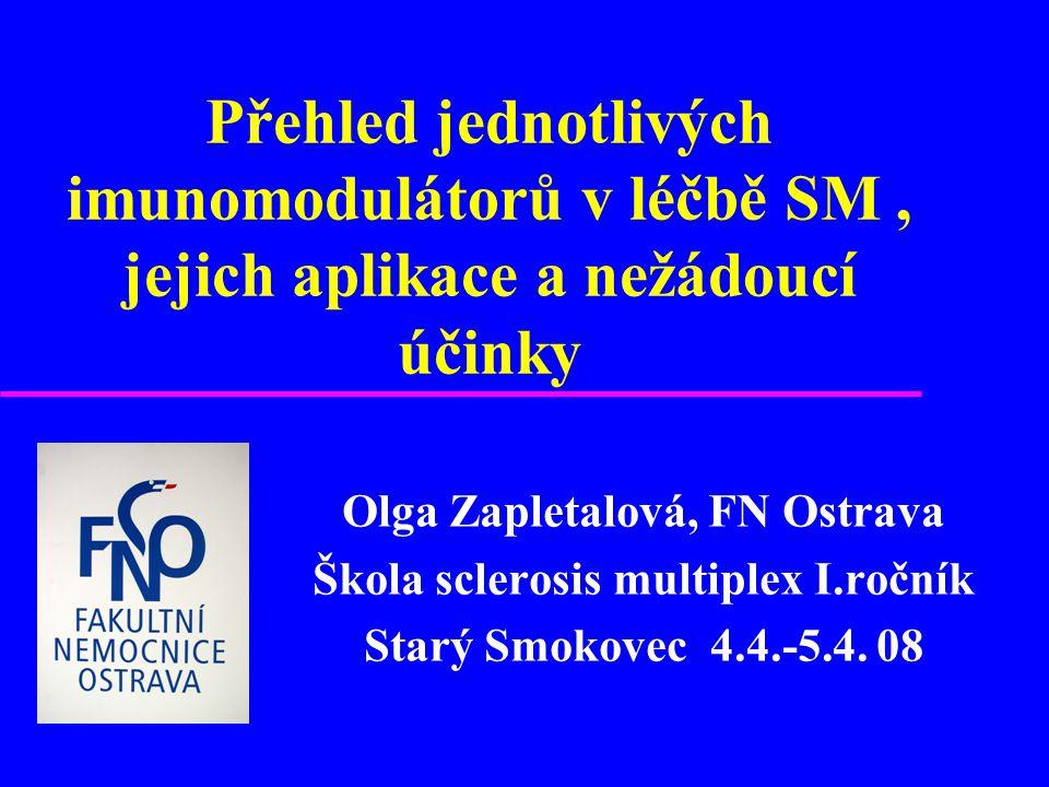 Olga Zapletalová, FN Ostrava Škola sclerosis multiplex I.ročník