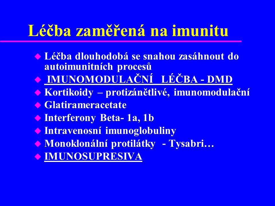 Léčba zaměřená na imunitu