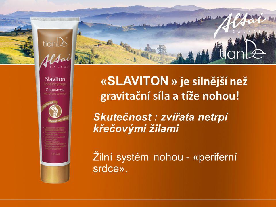 «SLAVITON » je silnější než gravitační síla a tíže nohou!