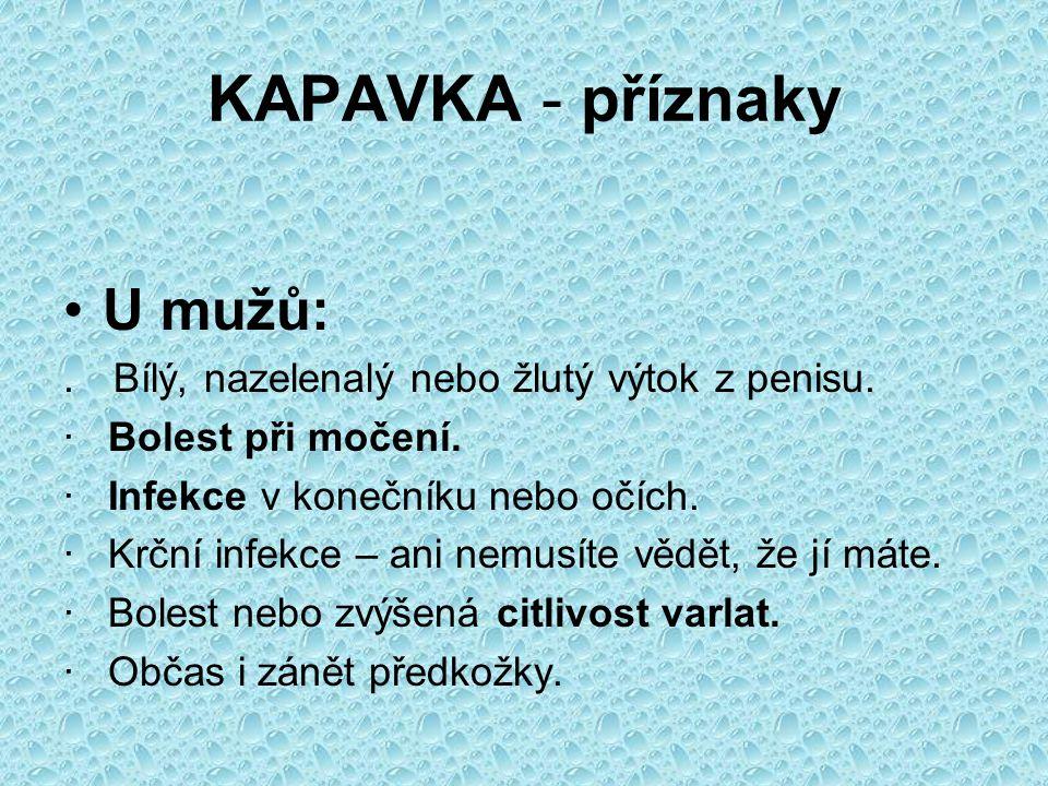 KAPAVKA - příznaky U mužů: