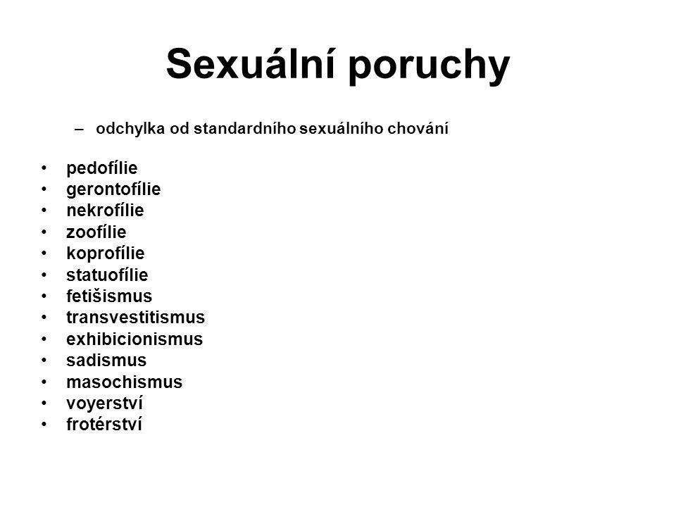 Sexuální poruchy pedofílie gerontofílie nekrofílie zoofílie koprofílie