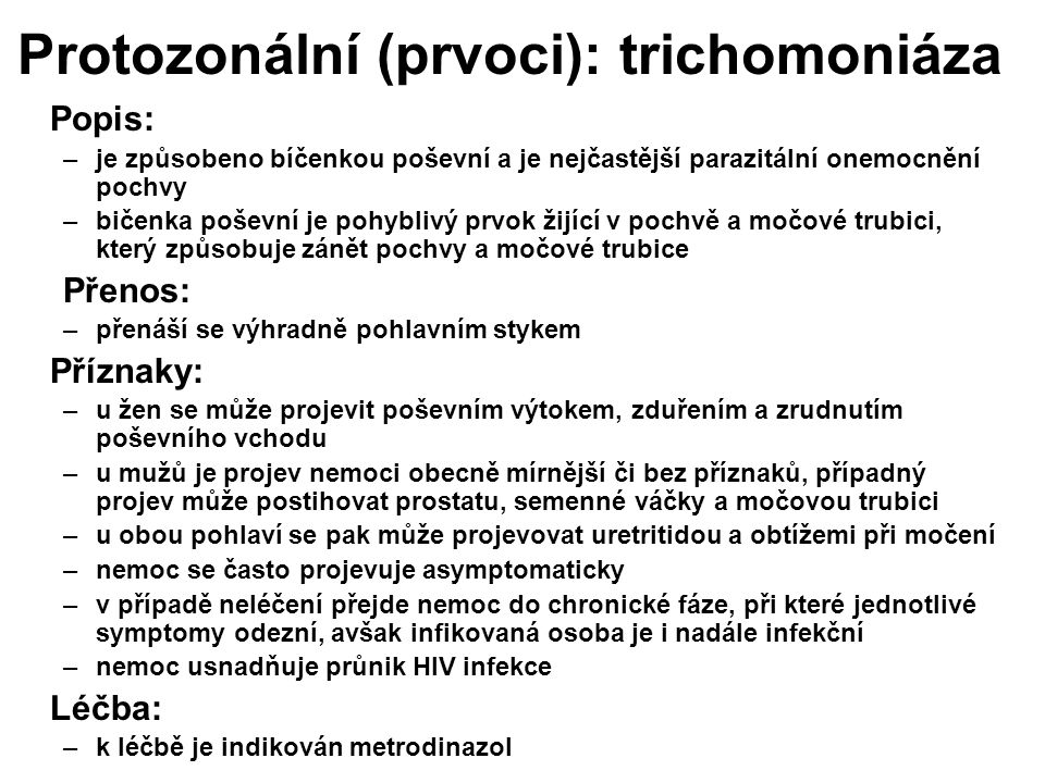Protozonální (prvoci): trichomoniáza