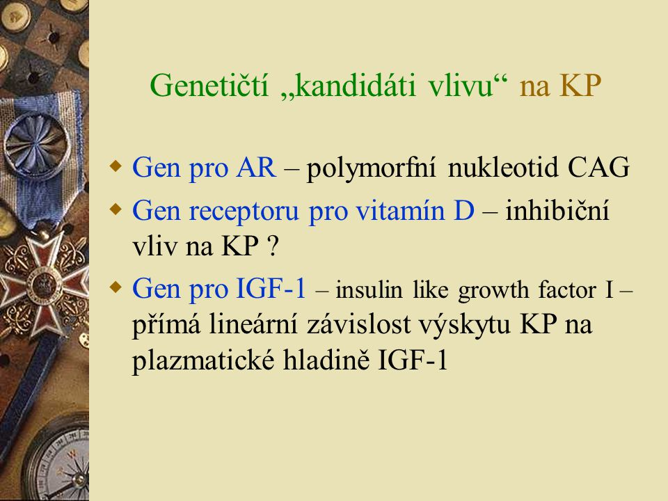 "Genetičtí ""kandidáti vlivu na KP"
