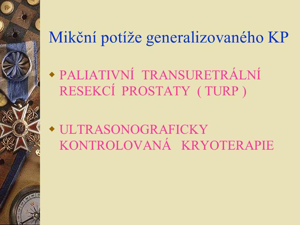 Mikční potíže generalizovaného KP