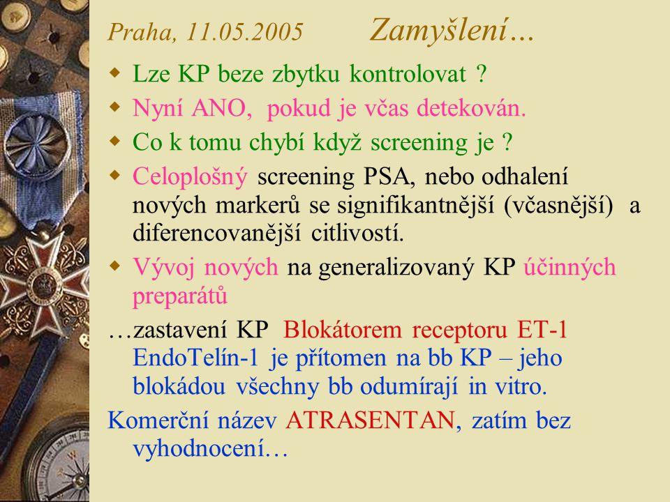 Praha, 11.05.2005 Zamyšlení… Lze KP beze zbytku kontrolovat Nyní ANO, pokud je včas detekován.