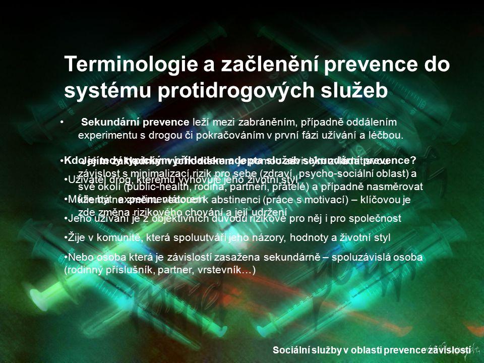 Sociální služby v oblasti prevence závislostí