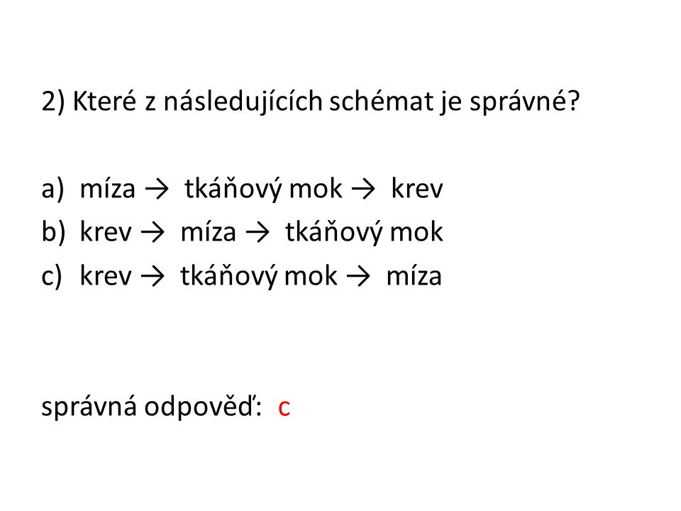 2) Které z následujících schémat je správné