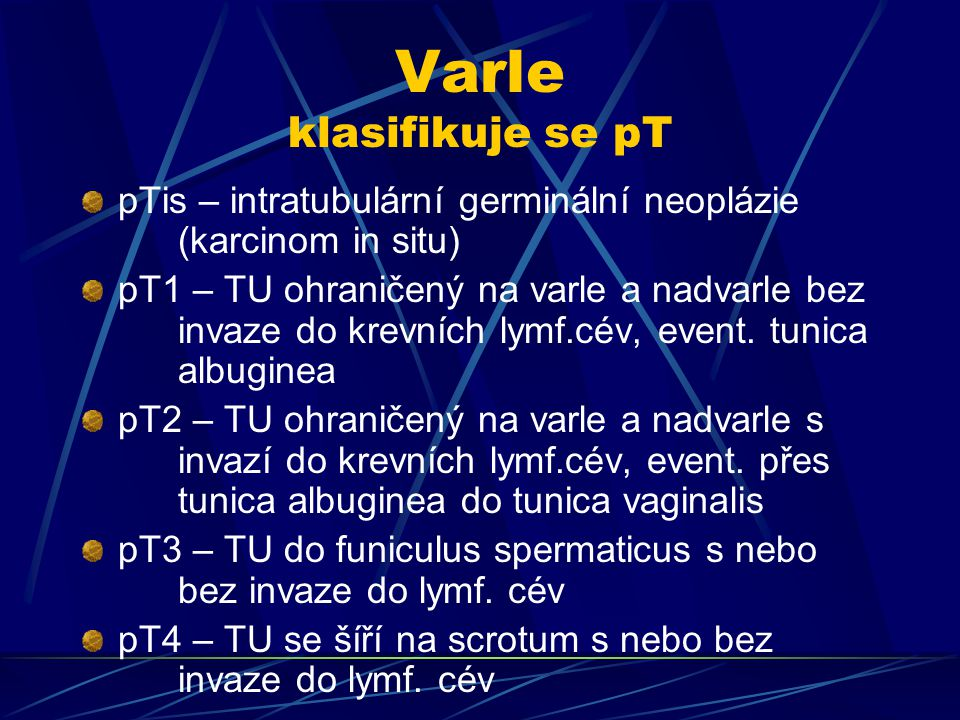 Varle klasifikuje se pT