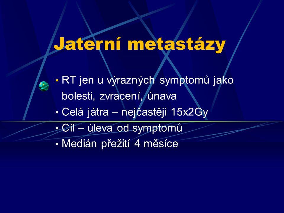 Jaterní metastázy RT jen u výrazných symptomů jako