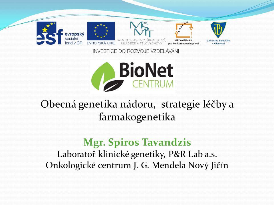 Obecná genetika nádoru, strategie léčby a farmakogenetika