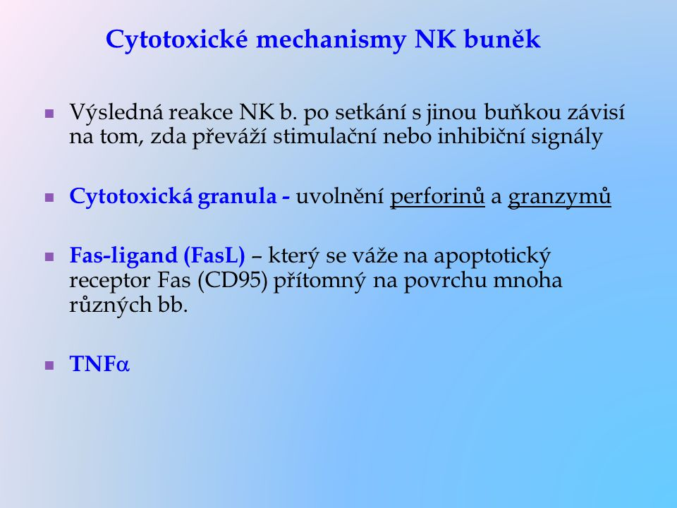 Cytotoxické mechanismy NK buněk