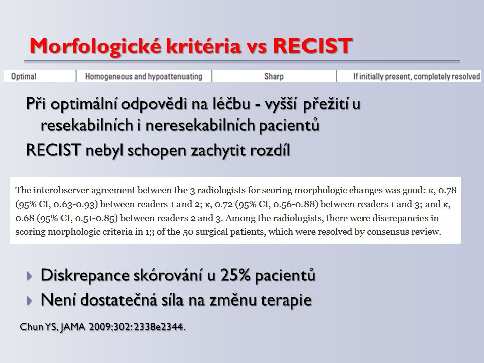 Morfologické kritéria vs RECIST