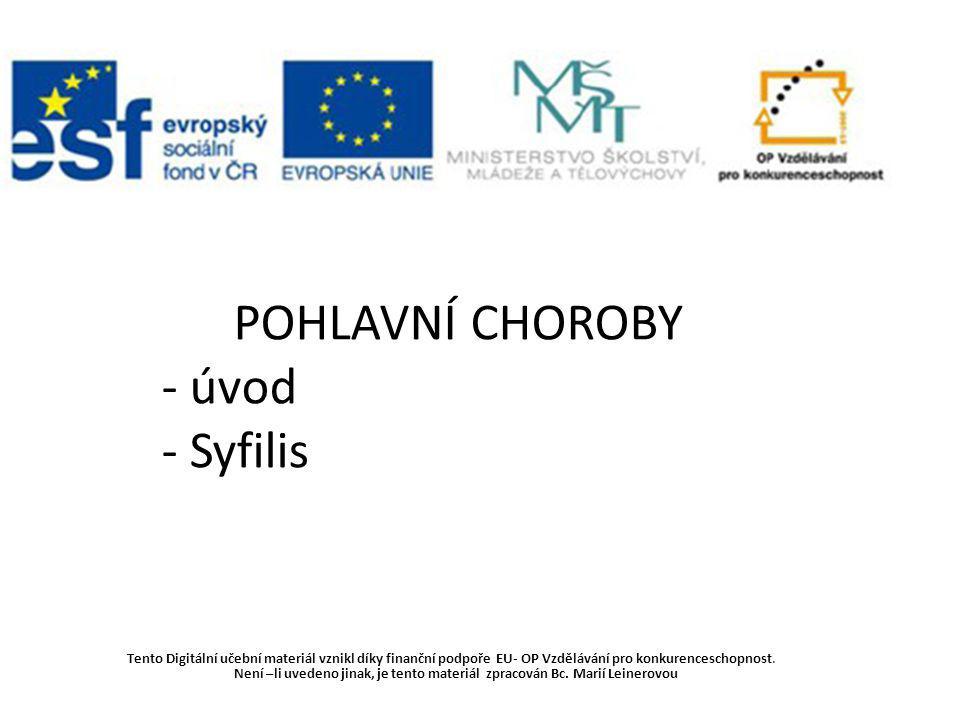 POHLAVNÍ CHOROBY - úvod - Syfilis
