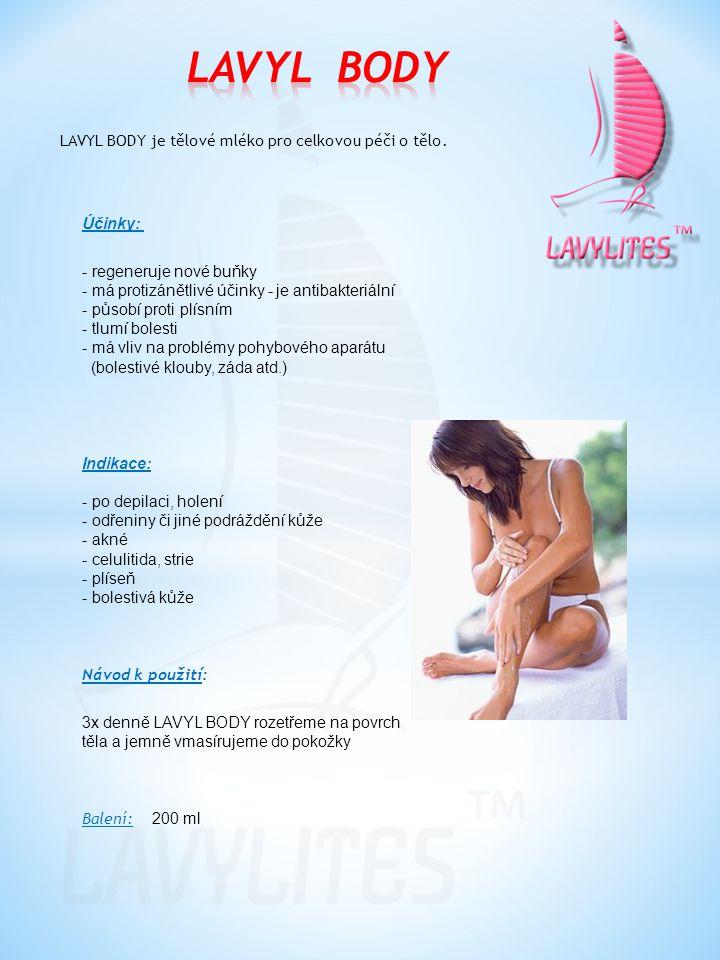 LAVYL BODY LAVYL BODY je tělové mléko pro celkovou péči o tělo. Účinky: