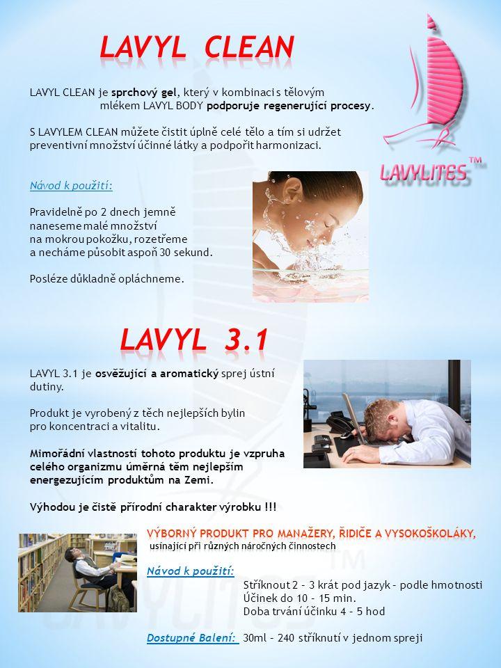 LAVYL CLEAN LAVYL CLEAN je sprchový gel, který v kombinaci s tělovým. mlékem LAVYL BODY podporuje regenerující procesy.