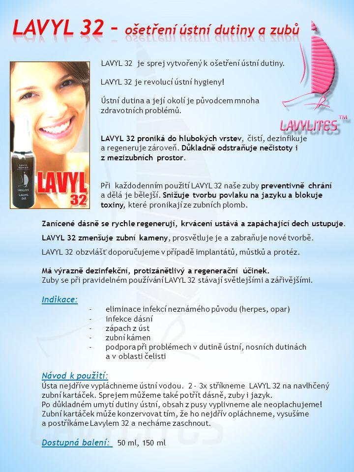 LAVYL 32 – ošetření ústní dutiny a zubů