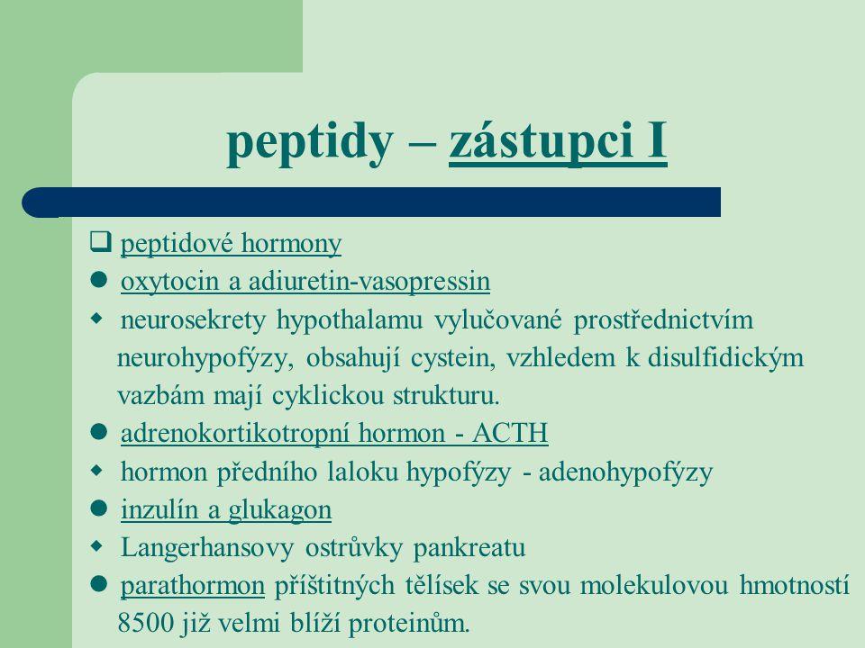 peptidy – zástupci I peptidové hormony