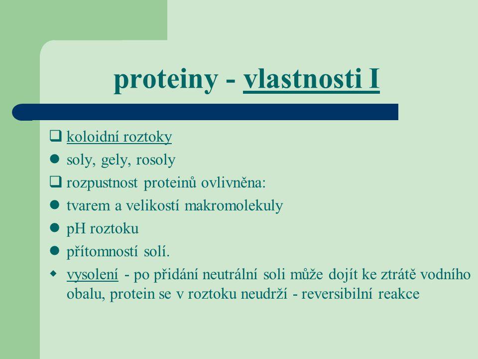 proteiny - vlastnosti I