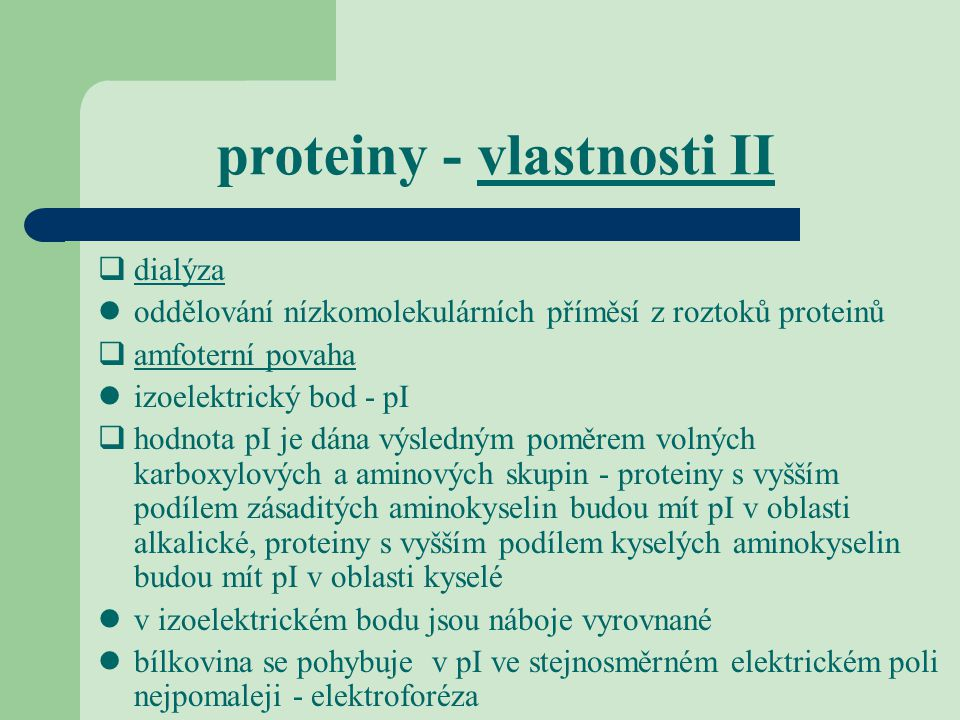 proteiny - vlastnosti II