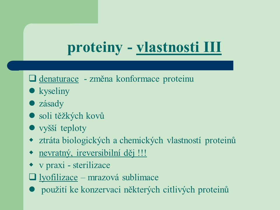 proteiny - vlastnosti III