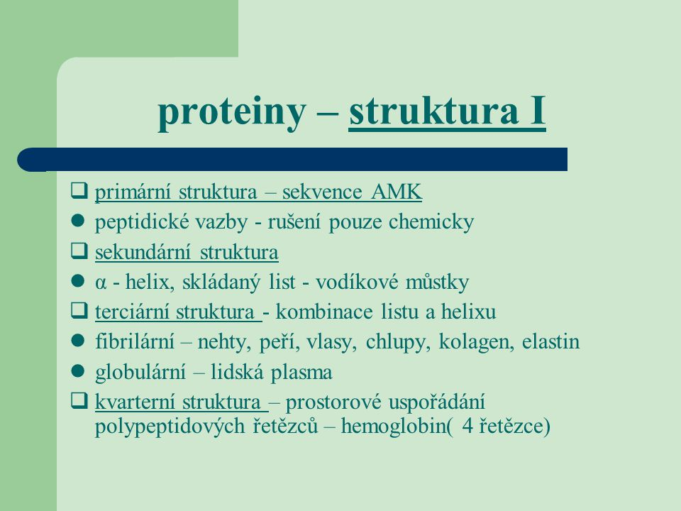 proteiny – struktura I primární struktura – sekvence AMK