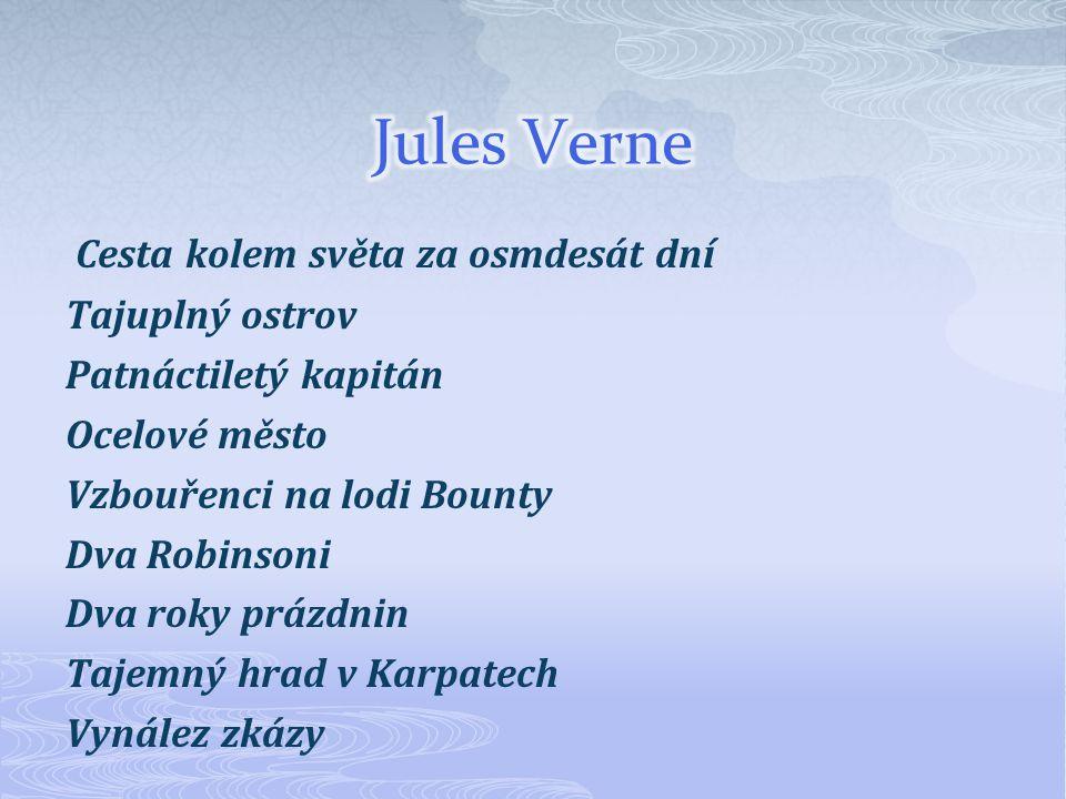 Jules Verne Cesta kolem světa za osmdesát dní Tajuplný ostrov