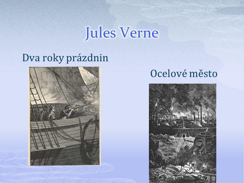Jules Verne Dva roky prázdnin Ocelové město