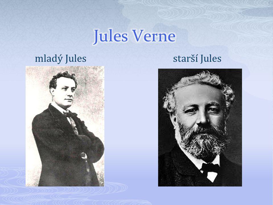 Jules Verne mladý Jules starší Jules