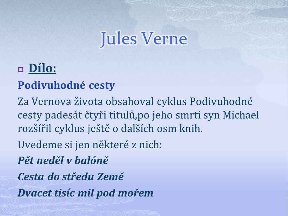 Jules Verne Dílo: Podivuhodné cesty