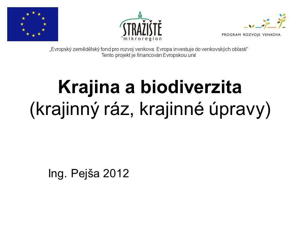 Krajina a biodiverzita (krajinný ráz, krajinné úpravy)