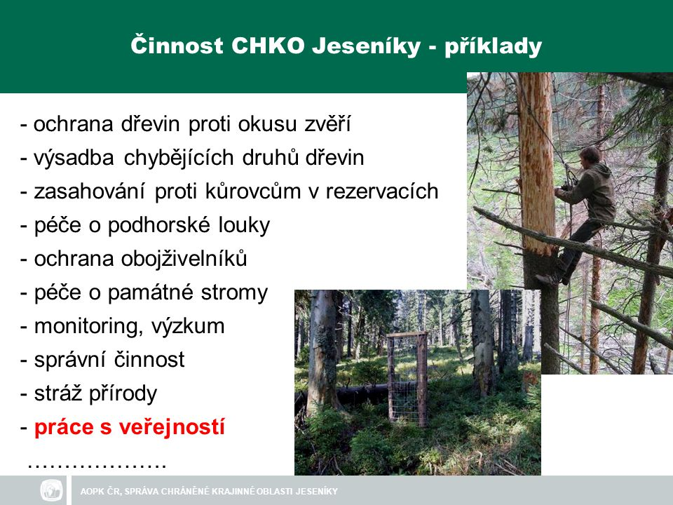 Činnost CHKO Jeseníky - příklady