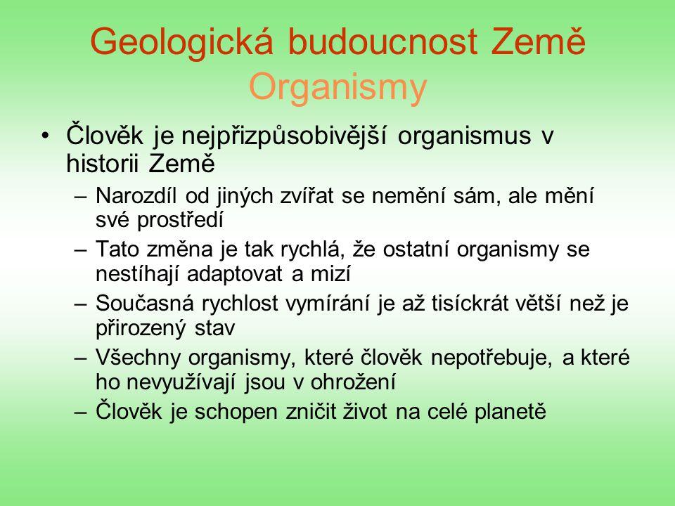 Geologická budoucnost Země Organismy