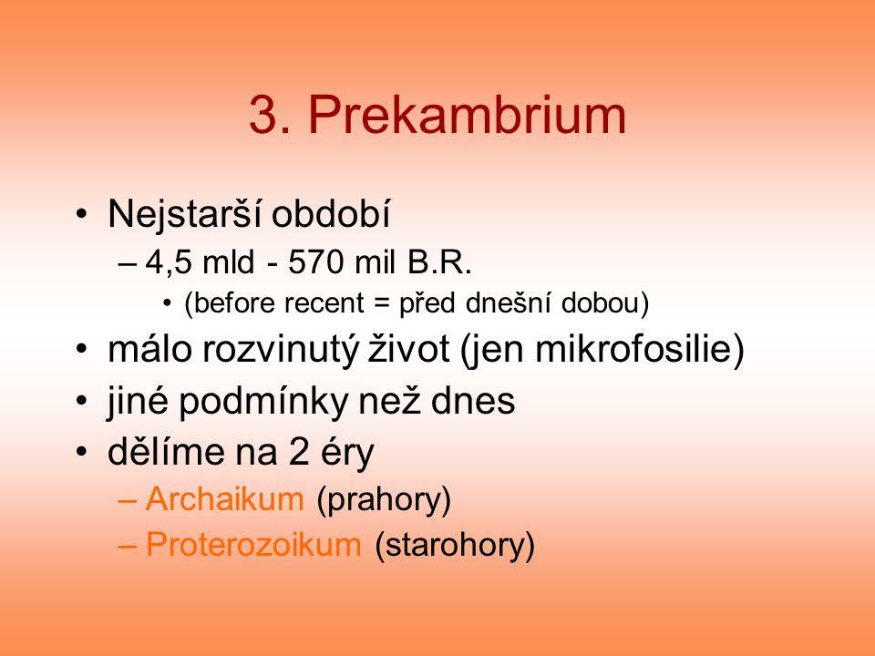 3. Prekambrium Nejstarší období