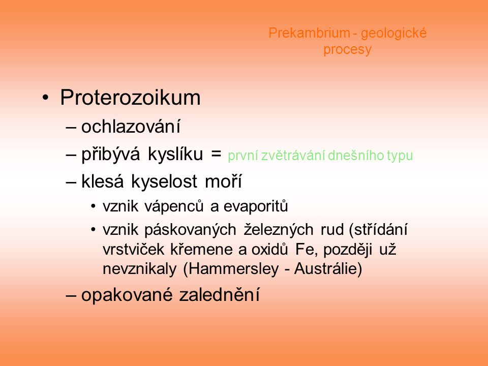 Prekambrium - geologické procesy