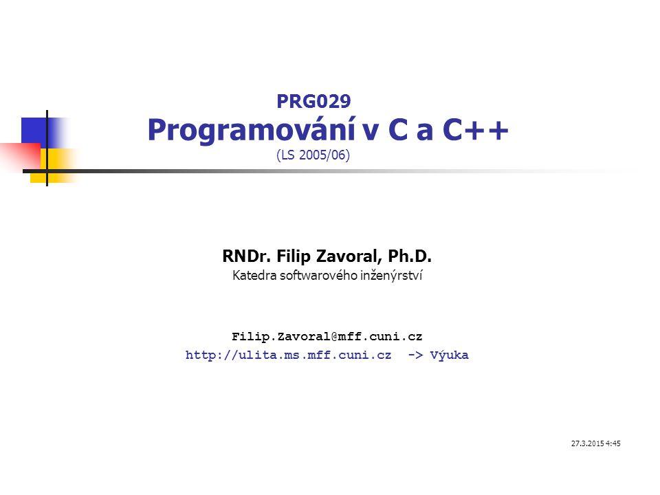 PRG029 Programování v C a C++ (LS 2005/06)