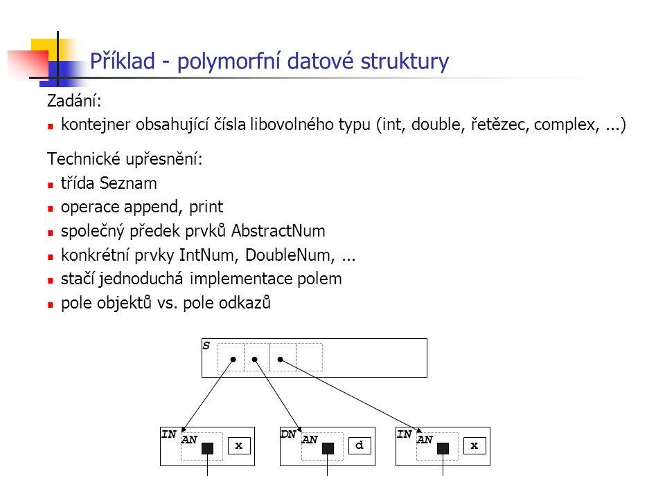 Příklad - polymorfní datové struktury