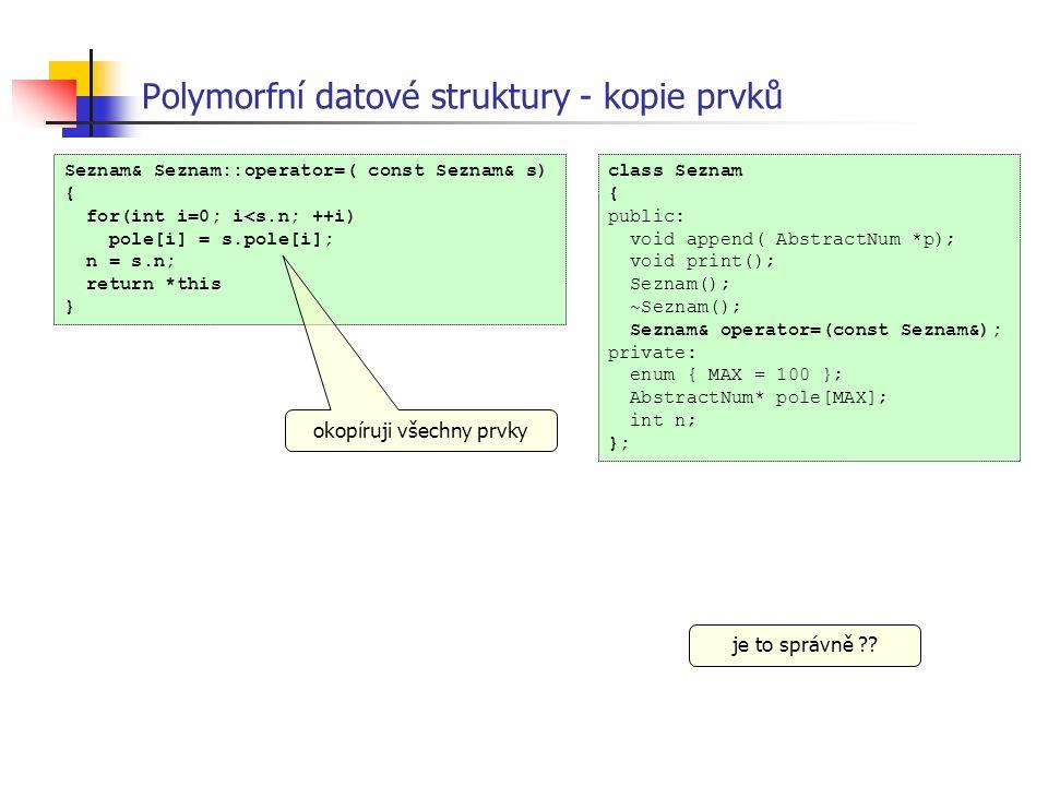Polymorfní datové struktury - kopie prvků