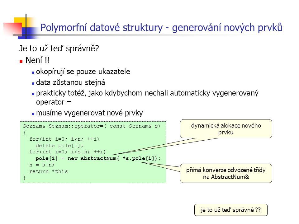 Polymorfní datové struktury - generování nových prvků