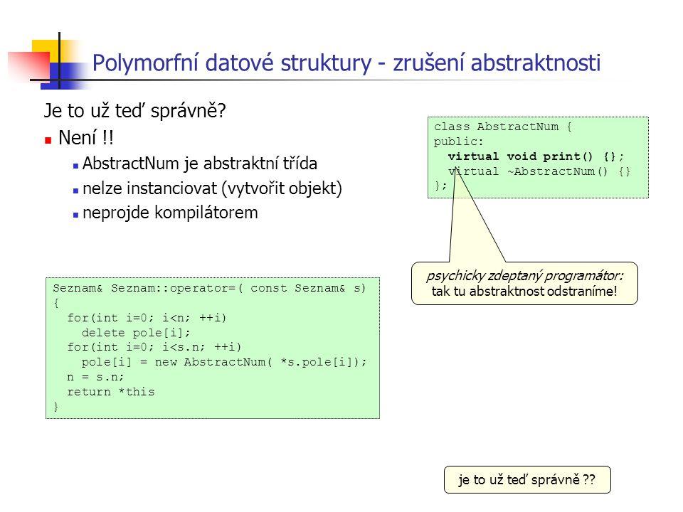 Polymorfní datové struktury - zrušení abstraktnosti