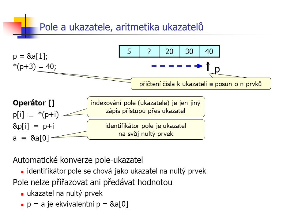 Pole a ukazatele, aritmetika ukazatelů