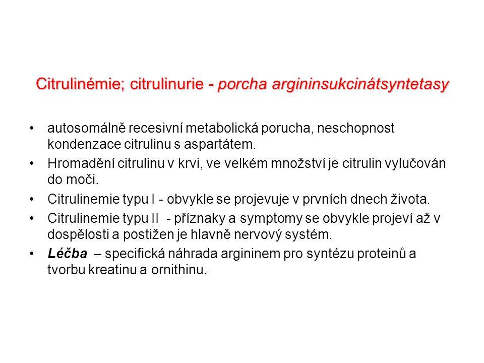 Citrulinémie; citrulinurie - porcha argininsukcinátsyntetasy