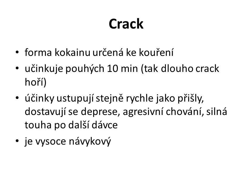 Crack forma kokainu určená ke kouření