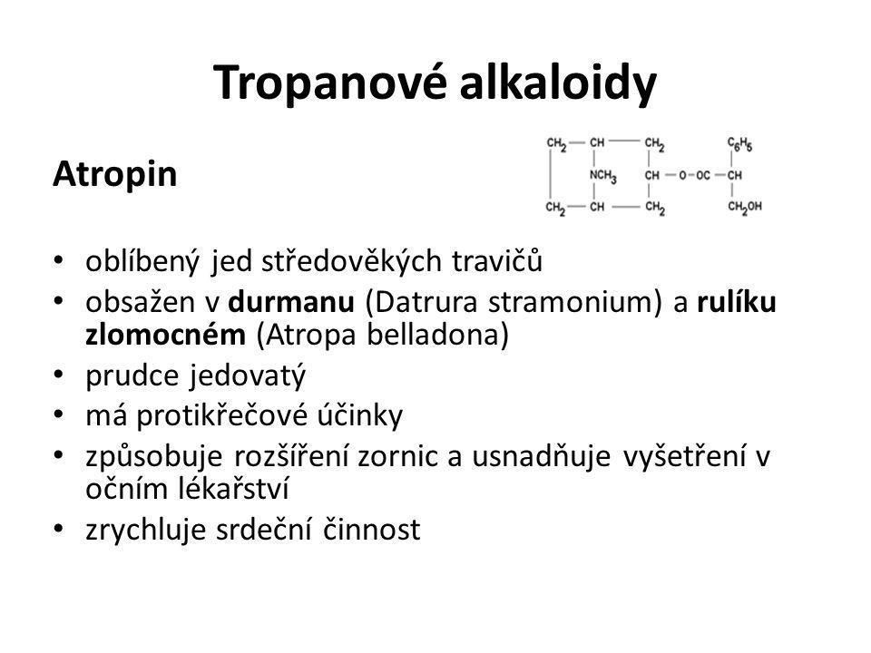 Tropanové alkaloidy Atropin oblíbený jed středověkých travičů
