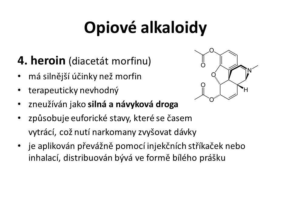 Opiové alkaloidy 4. heroin (diacetát morfinu)