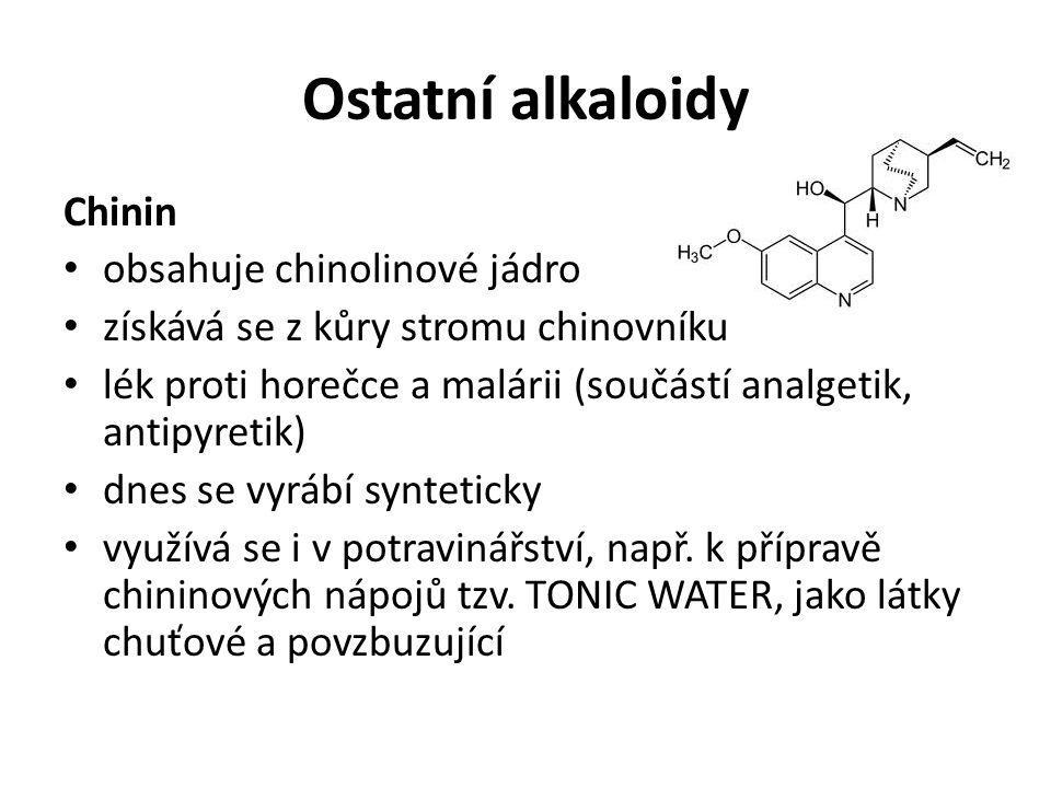 Ostatní alkaloidy Chinin obsahuje chinolinové jádro