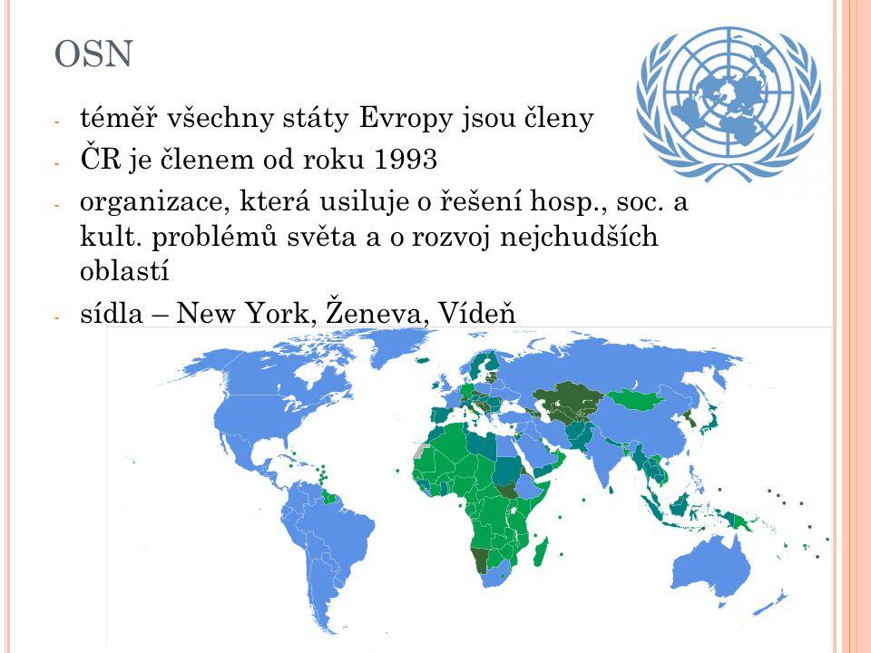 OSN téměř všechny státy Evropy jsou členy ČR je členem od roku 1993