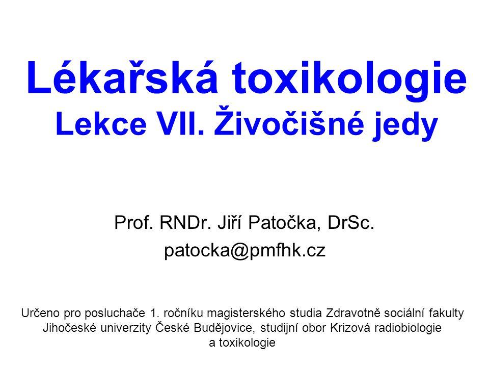 Lékařská toxikologie Lekce VII. Živočišné jedy
